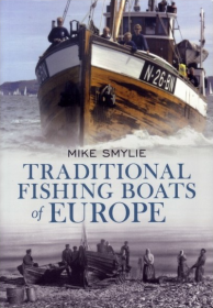 Mike Smylie Traditional Fishing Boats of Europe